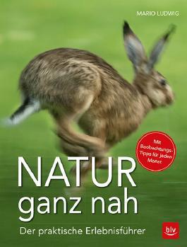 Natur ganz nah
