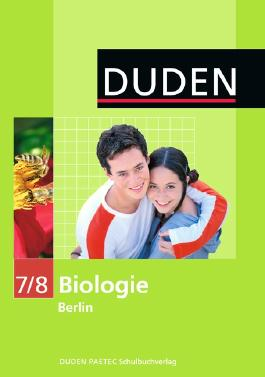 Duden Biologie - Sekundarstufe I - Berlin / 7./8. Schuljahr - Schülerbuch