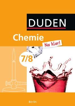 Chemie Na klar! - Sekundarschule Berlin / 7./8. Schuljahr - Schülerbuch