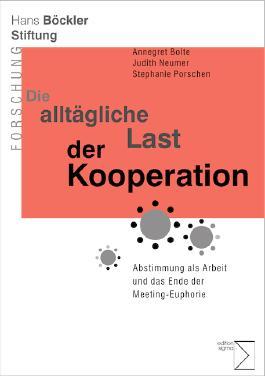 Die alltägliche Last der Kooperation