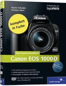 Canon EOS 1000D. Das Kamerahandbuch