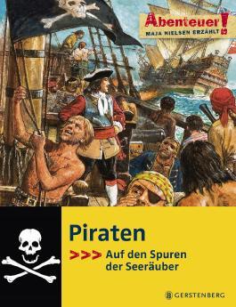 Piraten, Auf den Spuren der Seeräuber