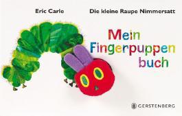 Die kleine Raupe Nimmersatt Mein Fingerpuppenbuch