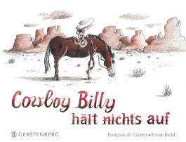 Cowboy Billy hält nichts auf
