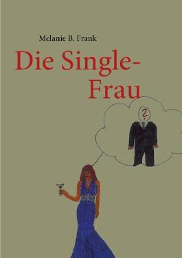 Die Single-Frau