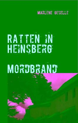 Ratten in Heinsberg Mordbrand