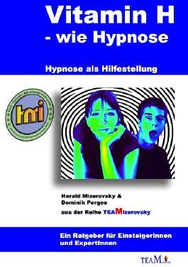 Vitamin H – wie Hypnose