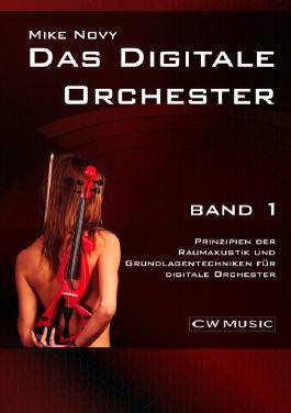 Das digitale Orchester Band 1