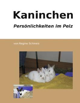 Kaninchen - Persönlichkeiten im Pelz