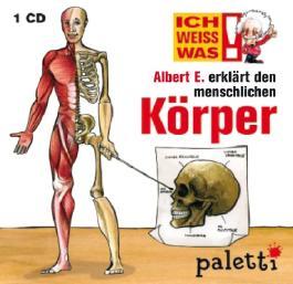 Ich weiss was: Albert E. erklärt den menschlichen Körper