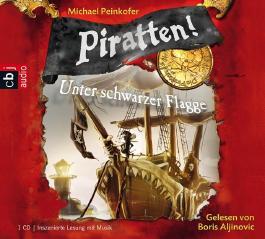 Piratten! Unter schwarzer Flagge