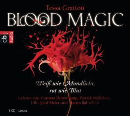 Blood Magic - Weiß wie Mondlicht, rot wie Blut