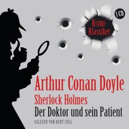 Sherlock Holmes - Der Doktor und sein Patient