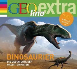 Dinosaurier - Die Geschichte der Urzeit-Giganten