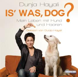 Is' was, Dog?