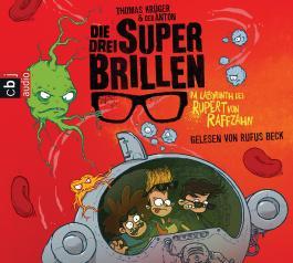 Die drei Superbrillen - Im Labyrinth des Rupert von Raffzahn