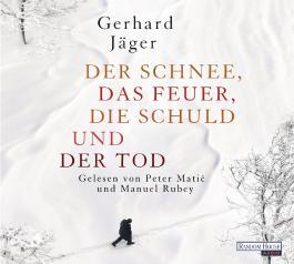 Der Schnee Das Feuer Die Schuld Und Der Tod Von Gerhard Jäger Bei