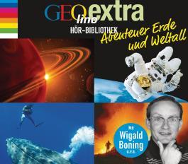GEOlino extra Hör-Bibliothek – Abenteuer Erde und Weltall