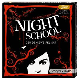 Night School. Der den Zweifel sät (2 MP3-CD)