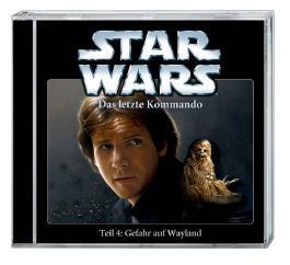 Star Wars - Das letzte Kommando - Gefahr auf Wayland