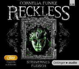 Reckless. Steinernes Fleisch (2 mp3-CD)