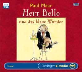 Herr Bello und das blaue Wunder (2 CD)