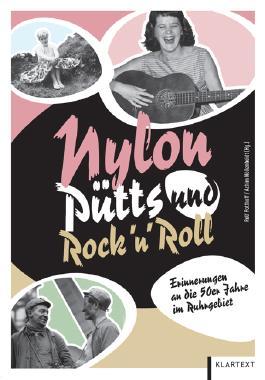 Nylon, Pütts und Rock'n'Roll