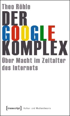 Der Google-Komplex