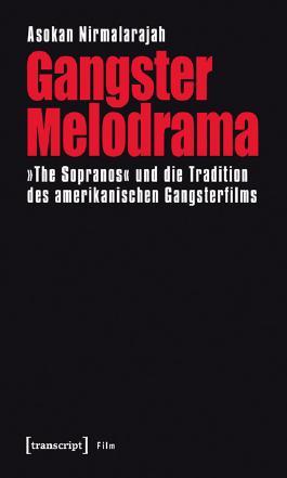 Gangster Melodrama