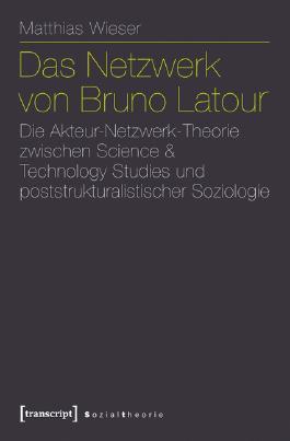 Das Netzwerk von Bruno Latour