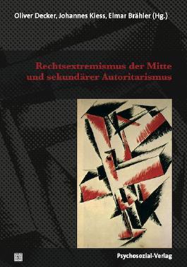 Rechtsextremismus der Mitte und sekundärer Autoritarismus