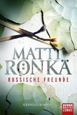 Russische Freunde: Kriminalroman