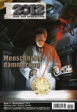 2012 - Folge 11: Menschheitsdämmerung