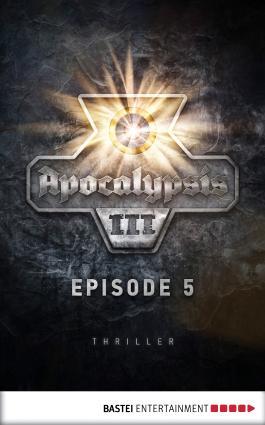 Apocalypsis 3.05 (DEU): Kleophas. Thriller (Apocalypsis 3 DEU)