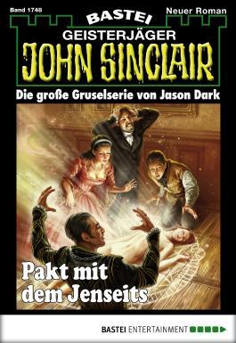 John Sinclair - Folge 1748: Pakt mit dem Jenseits