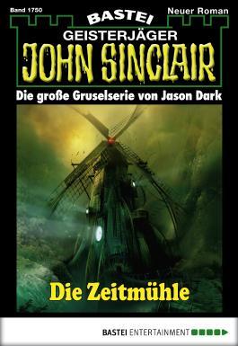 John Sinclair - Folge 1750: Die Zeitmühle