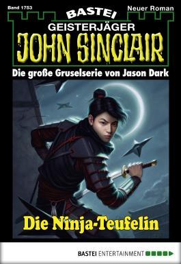 John Sinclair - Folge 1753: Die Ninja-Teufelin