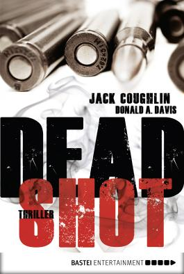 Dead Shot: Thriller