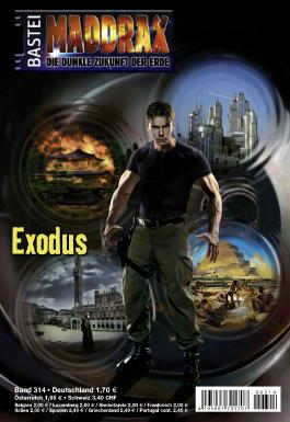 Maddrax - Folge 314: Exodus