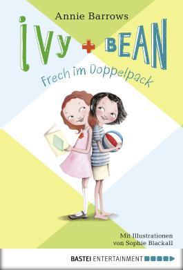 Ivy & Bean - Frech im Doppelpack: Band 1