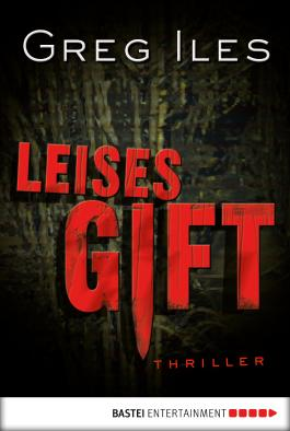 Leises Gift: Thriller