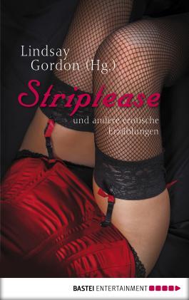Striptease: und andere erotische Erzählungen