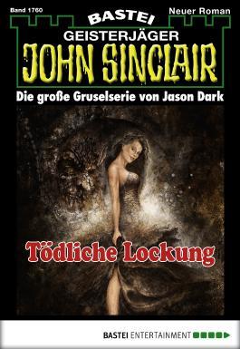 John Sinclair - Folge 1760: Tödliche Lockung