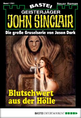 John Sinclair - Folge 1761: Blutschwert aus der Hölle