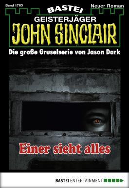 John Sinclair - Folge 1763: Einer sieht alles