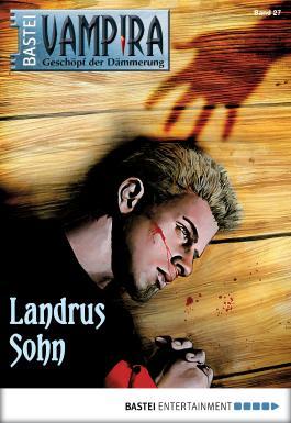 Vampira - Folge 27: Landrus Sohn