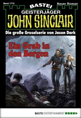 John Sinclair - Folge 1772: Ein Grab in den Bergen