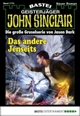 John Sinclair - Folge 1773: Das andere Jenseits