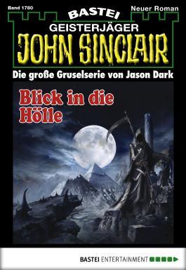 John Sinclair - Folge 1780: Blick in die Hölle