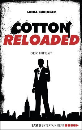 Cotton Reloaded - 05: Der Infekt